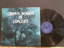 CROWN WOODS SCHOOL  IN CONCERT  Private pressing  Choral Orchestral  Lovely copy
