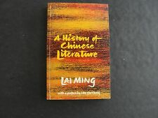 A History of Chinese Literature by Lai Ming (PB, 1966)