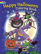Dover Holiday Coloring Book: Happy Halloween Coloring Book by Susan T. Hall (2013, Paperback)