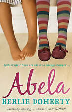 Abela: The Girl Who Saw Lions by Berlie Doherty (Paperback)