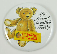 "Steiff Tin Badge ""My Friend is Called Teddy"" Genuine Collectors badge"