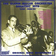 Greatest Hits 1940-1942: Original Live Band by The Glenn Miller Orchestra...