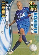 N°036 SERGIO BERNARDO ALMIRON # ARGENTINA EMPOLI CARD PANINI CALCIO 2006