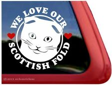 We Love Our Scottish Fold | High Quality Vinyl Kitty Cat Window Decal Sticker
