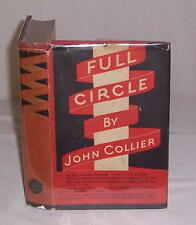 FULL CIRCLE: A Tale, by John Collier, 1933 FIRST ED w/ DUST JACKET! Tom's a-Cold