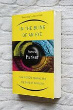In the Blink of an Eye: How Vision Sparked the Big Bang of Evolution, NEW