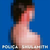 POLICA - SHULAMITH  CD NEU