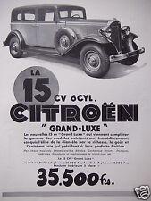 PUBLICITÉ 1933 LA 15 CV 6 CYLINDRES CITROËN GRAND LUXE BERLINE 5 PLACES