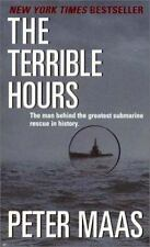 The Terrible Hours : The Man Behind the Greatest Submarine Rescue in History by