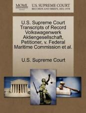 U.S. Supreme Court Transcripts Of Record Volkswagenwerk Aktiengesellschaft, P...