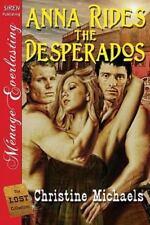 Anna Rides the Desperados [The Lost Collection] (Siren Publishing Menage Everlas