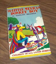 The Little Mexican Donkey Boy By Madeline Brandeis 1931 Grosset & Dunlap Book
