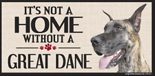 Wood Dog Sign It'S Not A Home Without A Great Dane