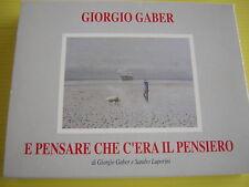 GIORGIO GABER E PENSARE CHE C'ERA IL PENSIERO MUSICASSETTA DOPPIA K7 COME NUOVA