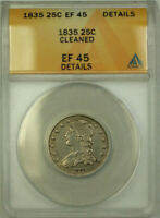 1835 Capped Bust Silver Quarter 25c Coin ANACS EF-45 Details