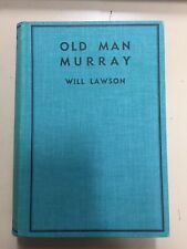 OLD MAN MURRAY 1937 First Edition - G92