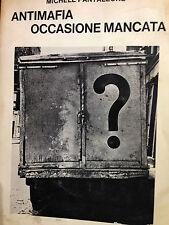 1969 MICHELE PANTALEONE - ANTIMAFIA OCCASIONE MANCATA - EINAUDI SAGGI 440