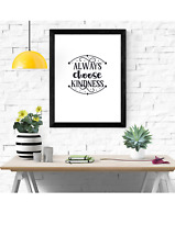 Inspirational Prints, Motivational Posters, Wall Art Quote A4 Kindness