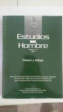 estudios del hombre numero 16 2003 by: genero y trabajo