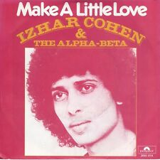 7inch IZHAR COHEN & THE ALPHA-BETAmake a little loveHOLLAND 1978 EX+(S0043)