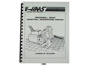 Haas  Digital Indexing Head Model S5C Users Guide Manual *1086