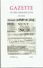 GAZETTE OF THE GROLIER CLUB NEW SERIES NUMBER 54 2003 NEW