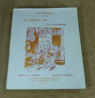 EN PASSANT PAR LA LORRAINE - DESSINS DE HUSSON TEXTE DE GARCOT - S.E.P.F  1948