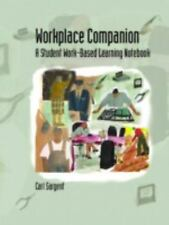 Workplace Companion: A Student Work-Based Learning Notebook