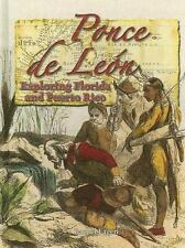 Ponce De Leon: Exploring Florida And Puerto Rico (In the Footsteps of-ExLibrary