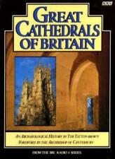Great Cathedrals of Britain: An Archaeological History By T.W.T. Tatton-Brown