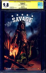 Savage #1 3rd Print CGC SS 9.8 signed B.Clay Moore VALIANT 1 of 2 COPIES GRAIL