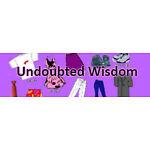 Undoubted Wisdom