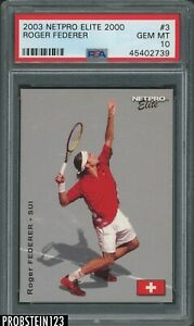 2003 Netpro Elite 2000 Tennis #3 Roger Federer RC Rookie /2000 PSA 10 GEM MINT