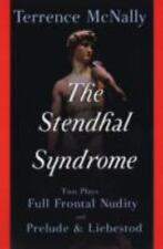 The Stendhal Syndrome: Two Plays: Full Frontal Nudity and Prelude and Liebestod,