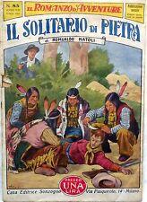 SONZOGNO IL ROMANZO D'AVVENTURE ANNO VIII N.85 1931 IL SOLITARIO DI PIETRA