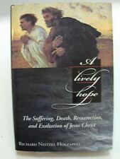 A LIVELY HOPE Suffering Death Resurrection & Exaltation of Jesus Christ Mormon
