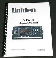 "8 1/2 x 11"" REPRINT OWNER'S MANUAL for the UNIDEN SDS200 SCANNER"