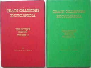 """""""TRAIN COLLECTORS ENCYCLOPEDIA"""". Vols 1 & 2. Traintique, Vagell. Model trains."""