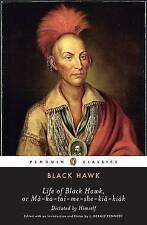 Life of Black Hawk, or Ma-Ka-Tai-Me-She-Kia-Kiak by Hawk Black (Paperback /...