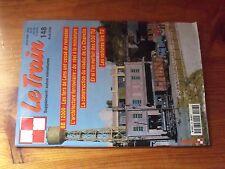 $$$ Revue Le Train N°148 BB 12000  Architecture ferroviaire  Viaduc La Chapelle
