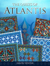 Quilts of Atlantis book by Jason Yenter 6 different Quilt Patterns  FREE US SHIP