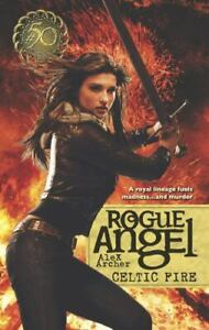 Celtic Fire (Rogue Angel) Archer, Alex Mass Market Paperback Used - Very Good