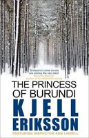 The Princess of Burundi (Inspector Ann Lindell Book 1),Kjell Eriksson