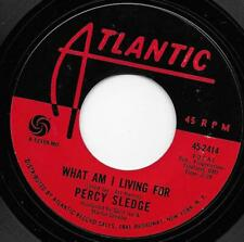 """Percy Sledge """"What Am I Living For / Love Me""""  7"""" Vinyl Northern Modern Soul"""