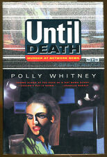Until Death: Murder at Network News by Polly Whitney-Publisher Review Copy-1994