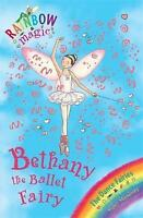 Bethany the Ballet Fairy (Rainbow Magic) by Daisy Meadows, Good Used Book (Paper