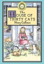 The House of Thirty Cats (Lost Treasures #7) by Calhoun, Mary