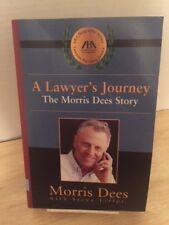 ABA Biography: A Lawyer's Journey : The Morris Dees Story by Morris Dees (2003,