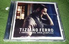 TIZIANO FERRO - L'Amore è una Cosa Semplice - Music CD - NUOVO E SIGILLATO