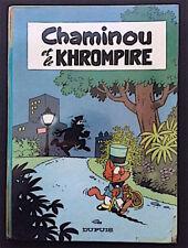 CHAMINOU ET LE KHROMPIRE - Raymond Macherot - EO 1965 - Chlorophylle - Clifton